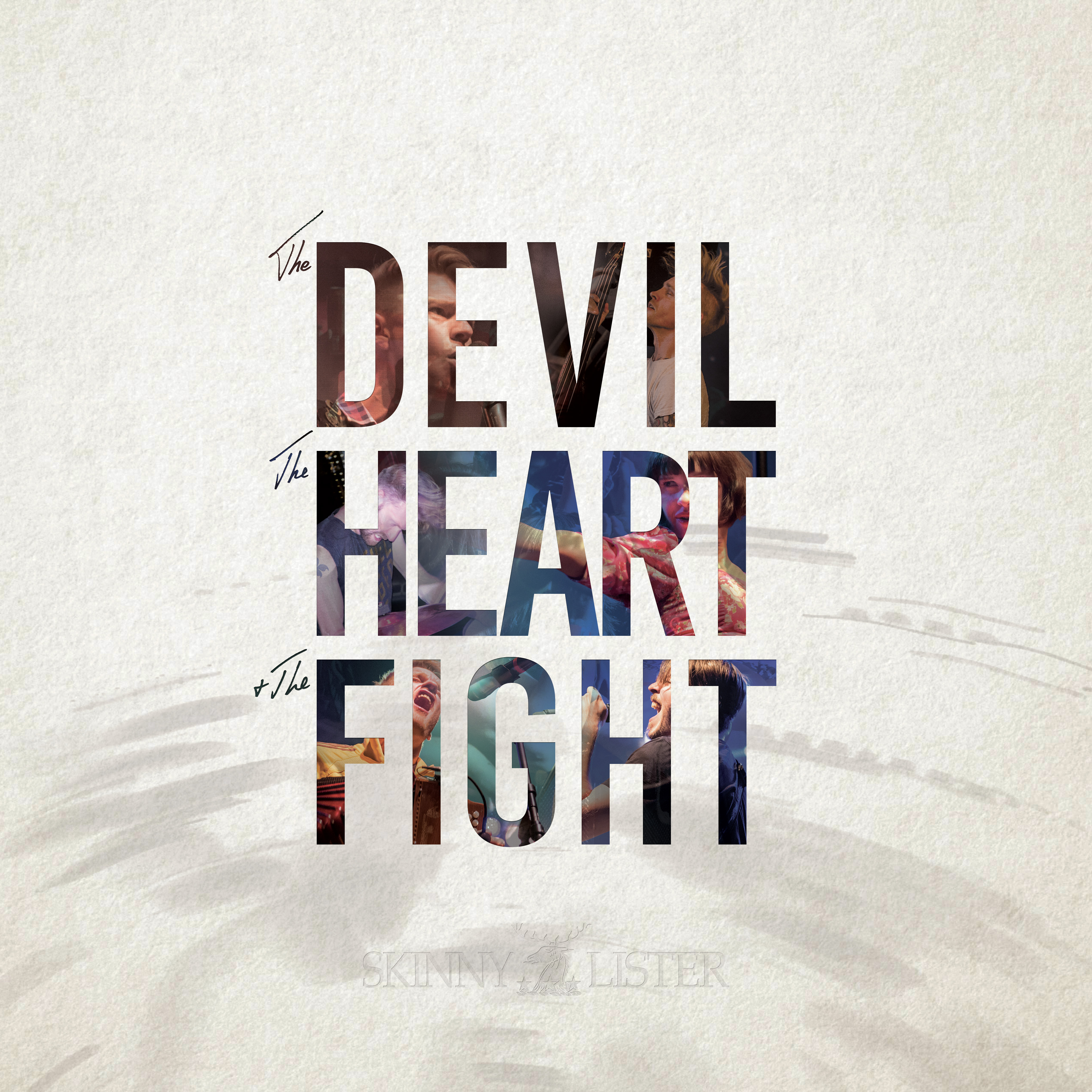 'The Devil, The Heart & The Fight' OUT NOW!