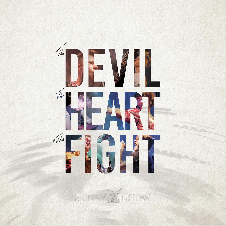 NEW ALBUM: THE DEVIL, THE HEART & THE FIGHT